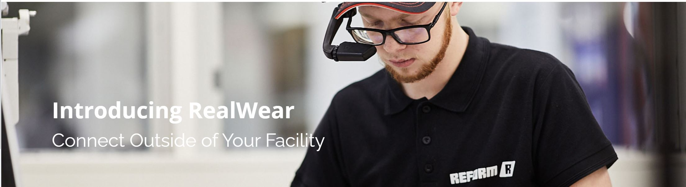 RealWear Connect Outside of Your Facility